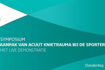 Symposium voor Huisartsen en Kinesitherapeuten - Aanpak van Acute Knieletsel bij de Sporter